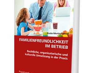 """Unser neues Buch """"Familienfreundlichkeit im Betrieb"""" ist da!"""